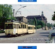 Mit Der Straßenbahn Durch Das Berlin Der 60er Jahre Teil 6 Linien